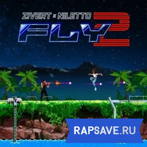 NILETTO, Zivert - Fly 2