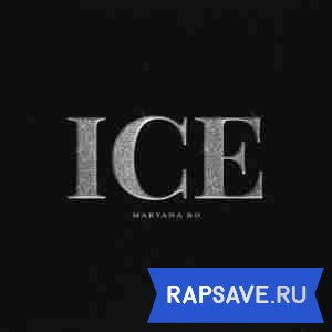 Maryana Ro - Ice