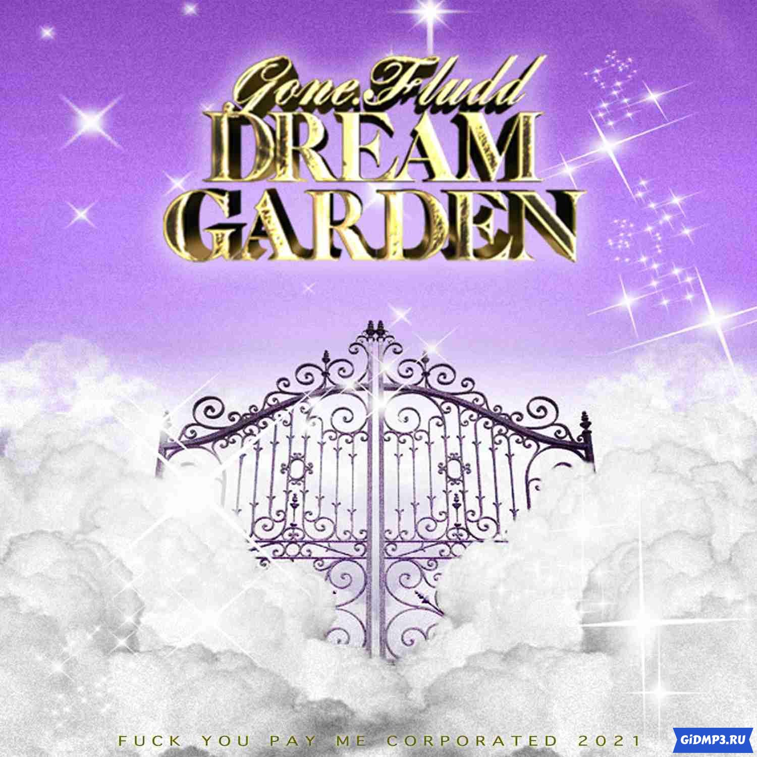 GONE.Fludd - DREAM GARDEN