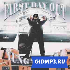 Yung Trappa - First Day Out